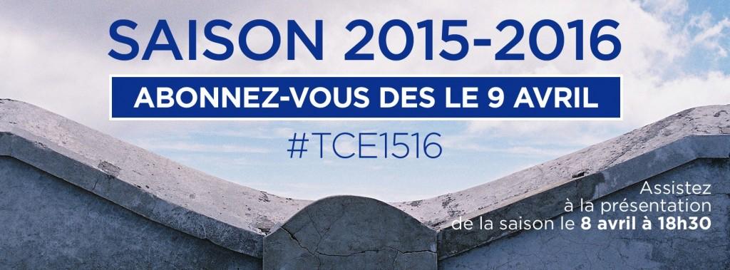 Abonnements saison 15/16 TCE