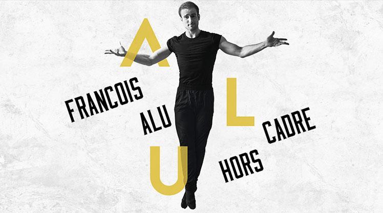 Hors Cadre : François Alu rocks the ballet !